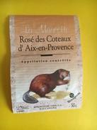6020 - La Mascotte Rosé Des Coteaux D'Aix En Provence Castor Petite étiquette 50cl - Languedoc-Roussillon