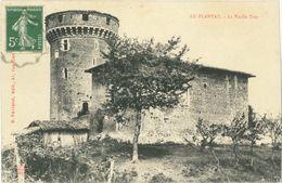 CPA LE PLANTAY 01 - 1908 - La Vieille Tour - Edit. B. Ferrand - Francia