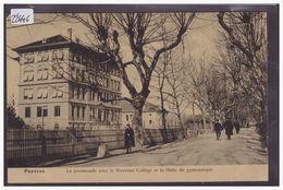 DISTRICT DE PAYERNE - PAYERNE - NOUVEAU COLLEGE - TB - VD Vaud