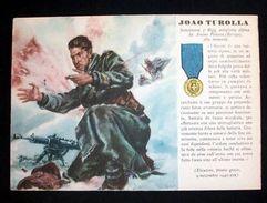WWII Cartolina - Medaglie D' Oro Guerra 1940 - Turolla - Militari