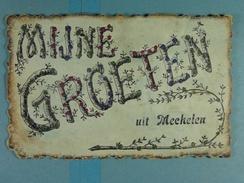 Mijne Groeten Uit Mechelen - Mechelen