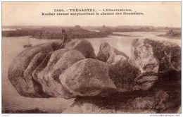 TREGASTEL - L'Observatoire - Rocher Creusé Surplombant Le Chemin Des Douaniers - Trégastel