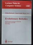 Evolutionary Robotics - Philip Husbands Jean-Arcady Meyer - 1998 - 250 Pages 23,5 X 15,5 Cm - Engineering