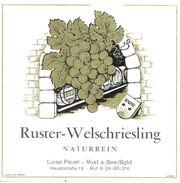 1586 - Autriche - Ruster Welschriesling - Naturrein - Luis Pauer - Rust A See/Bgld - Etiquettes