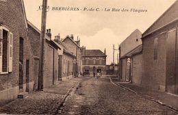 CPA  - 62 - BREBIERES - La Rue Des Flaques - Editeur Lucien Pollet - France