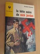 MARABOUT POCKET . / ANDRE FERNEZ / LA BETE NOIRE DE NICK JORDAN - Marabout Junior