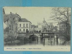 Malines Vue Sur La Dyle Eglise Notre-Dame - Mechelen