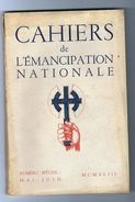 RARE, CAHIERS De L'EMANCIPATION NATIONALE, N°spécial Mai-juin 1943; Organe De Combat Et De Doctrine Du Parti Populaire F - 1900 - 1949