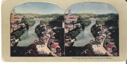 Fribourg And The Great Suspension Bridge  Switzerland - Stereoscope Cards