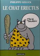 GELUCK - LE CHAT ERECTUS - Geluck