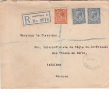 Royaume Uni Lettre Recommandée Entête Sanderson Newbould SHEFFIELD 1928 Pour Régie Tabacs Tanger Maroc - 1902-1951 (Koningen)