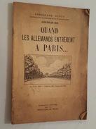 Quand Les Allemands Entrèrent à Paris - Juin Et Juillet 1940 - 12 Photographies Dont Hitler Devant La Tour Eiffel, Dupuy - Libri, Riviste & Cataloghi