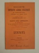 Coopérative Agricole D'Electricité De Vaucogne, Siège Nogent Sur Aube Statuts 1912 Dampierre Morembert Ramerupt Romaines - Electricity & Gas