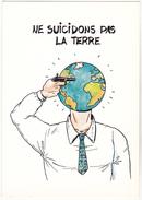 RAHIR  Renée - Bande Dessinée Non Poubelle Nucléaire - Globe Terre Suicide  - CPM 10,5x15 TBE 1995 Neuve - Illustrators & Photographers