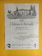 6043 - Château Le Barradis 1987 Bergerac Sec Sauvignon - Bergerac