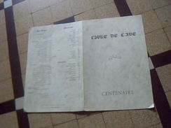 Grande Carte Des Vins De Restaurant Ou Caviste ( Le)  Livre De Cave CENTENAIRE  Redigé Par Guy Renvoisé 2  Pages Cartoné - Menus