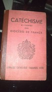 Missel - CATECHISME à L'usage Des Diocèses De FRANCE - Altri