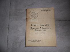 Leven Van Den Heiligen Martinus ( Saint Martin ) Bisschop Van Tours Door O.L. Platteeuw - Boeken, Tijdschriften, Stripverhalen