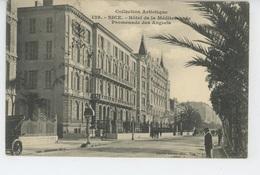 NICE - HOTEL DE LA MEDITERRANÉE - Promenade Des Anglais - Cafés, Hotels, Restaurants