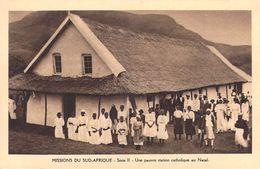 MISSIONS DU SUD-AFRIQUE Une Pauvre Station Catholique Au Natal -série II  (MISSION Religion)* PRIX FIXE - Missions