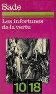 Les Infortunes De La Vertu Par Sade - Altri Classici