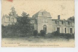 SAINT MAIXANT - Château Du GRAND PIQUECAILLOU Par Verdelais - Sonstige Gemeinden