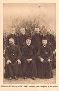 MISSIONS DU SUD-AFRIQUE Quelques Frères Coadjuteurs Du Sud-Africain  (MISSION Religion) Série I* PRIX FIXE - Missions