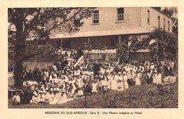 MISSIONS DU SUD-AFRIQUE Une Mission  Indigène Au Natal  (MISSION Religion) Série II* PRIX FIXE - Missions