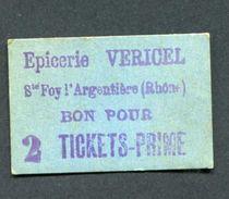 """Monnaie De Nécessité """"Bon Pour 2 Tickets-Prime - Epicerie Vericel - Sainte Foy L'Argentière (Rhône) Près Lyon - Monétaires / De Nécessité"""