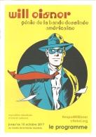 BD - Programme - Exposition Will Eisner, Génie De La Bande Dessinée Américaine - Musée De La BD / CIBDI Angoulême 2017 - Autres Objets BD