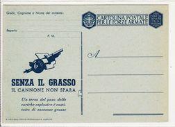 """Cartolina Militare In Franchigia 1942 Nuova - """"Senza Il Grasso......"""" - 1900-44 Victor Emmanuel III"""