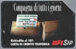 IT.- SIP. CARTA TELEFONICA. LIRE 10.000. Compagna Di Tutti Giorni, Richiedila Al 187: Carta Di Credito Telefonica 2 Scan - Italië
