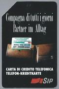 IT.- SIP. CARTA TELEFONICA. LIRE 5.000. Compagna Di Tutti Giorni, Partner In Alltag. Carta Di Credito Telefonica 2 Scan - Italië