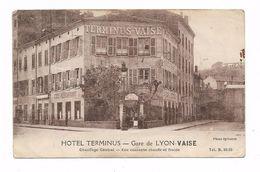 CPA 69 Gare De LYON VAISE Hôtel TERMINUS - Lyon 9