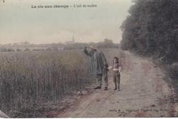 LA VIE AUX CHAMPS . L'oeil Du Maître . - Cultures