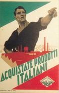 AK Acquistate Prodotti Italiani - Riproduzione (31802) - Werbepostkarten
