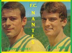 CARTE DE JOUEURS DE . FC. NANTES  *44*  FRANCE   PHILIPPE GONDET-HENRI MICHEL        SAISONS 1962-1974 # CE. 022 - Soccer