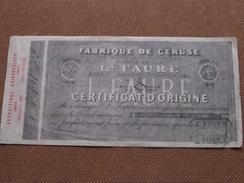 Fabrique De Céruse Ls. FAURE LILLE - Certificat D'Origine ( Voir Photo Pour Detail ) ! - France