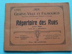 1913 - Genève - Ville Et Faubourgs ( Répertoire Des Rues Avec PLAN : Ed. L. BOURQUIN ) Complet ( Voir Photo ) ! - Europe