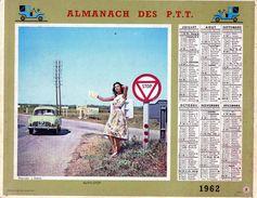 Almanach Des P.T.T  1962  Auto-stoppeuse  Et Prévention Routiere Pour Futurs Conducteurs  Voitures Enfants Et Dauphine - Big : 1961-70