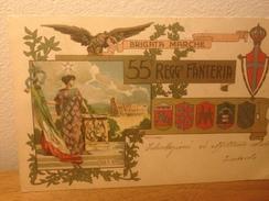Cartolina 55° Reggimento Fanteria  Brigata Marche Viaggiata 1902 - Reggimenti