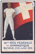 GENEVE - FETE FEDERALE DE GYMNASTIQUE 1925 - AU DOS: TAMPON FLAMME DE LA FETE - TB - GE Genève