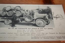 """CPA  """"Ce Vin Est Transporté Sur Pneus Et Non Sur Pleins"""" Carte Michelin Camion Automobile Vigne Vin Alcool Rare - Paysans"""