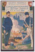 GENEVE - SOCIETE DE SOUS OFFICIERS - CINQUANTENAIRE DE LA SECTION DE GENEVE 1908 - TB - GE Ginevra