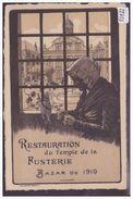 GENEVE - RESTAURATION DU TEMPLE DE LA FUSTERIE 1910 - TB - GE Geneva