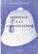 HOMMAGE A LA COLONISATION EUROPE AFRIQUE PAR A. TSHIBANGU WA MULUMBA - History