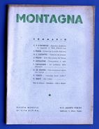 Alpinismo - Rivista Montagna - Agosto 1938 - N° 8 - Non Classificati