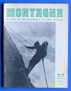Alpinismo - Rivista Montagna - Dicembre 1940 - N° 12 - Non Classificati