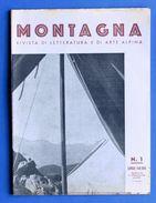 Alpinismo - Rivista Montagna - Gennaio 1940 - N° 1 - Non Classificati