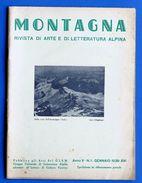 Alpinismo - Rivista Montagna - Gennaio 1938 - N° 1 - Non Classificati